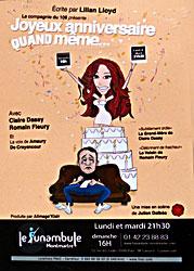Joyeux Anniversaire Quand Même Théâtre Le Funambule Montmartre