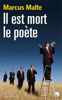 Lu pour vous - Il est mort le poète, de Marcus Malte dans Actualité éditoriale, vient de paraître marcus_malte