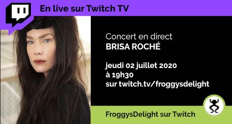 Brisa Roche en concert sur Twitch